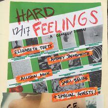 Hard Feelings: A Comedy Show