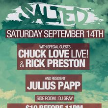 SALTED w/ Julius Papp, Rick Preston & Chuck Love Live!