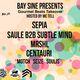Bay Sine Dubstep ft. Sepia, Saule B2B Subtle Mind