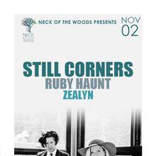 STILL CORNERS, Ruby Haunt, Zealyn