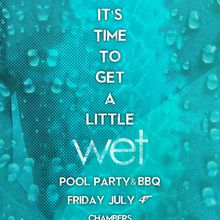Wet Pool Party & BBQ