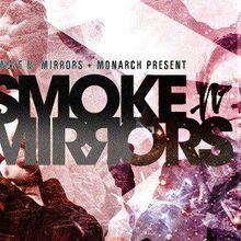 Smoke N' Mirrors: Cosmic Kids