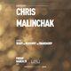 CHRIS MALINCHAK at Audio | FREE GUEST LIST
