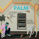PALM Listening Party!