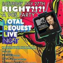 Club Right ?!?!  Total Request Live!
