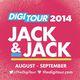 DigiTour 2014: Jack And Jack