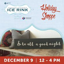 Holiday Shoppe at the Downtown Sacramento Ice Rink