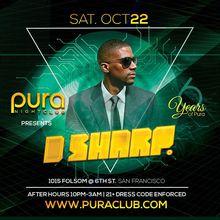 Pura Saturdays with DJ D-Sharp