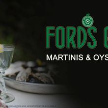 FORDS GIN MARTINIS & OYSTERS