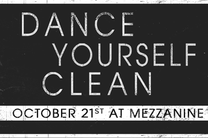 DANCE YOURSELF CLEAN at MEZ...