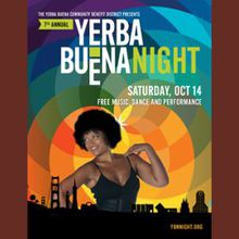 Yerba Buena Night, The Performance of a Nighttime!