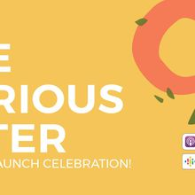 The Curious Eater - Podcast Launch Celebration