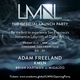 The Official LMNL Launch Party