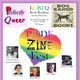 Perfectly Queer: Pride Zine Fest