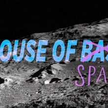 House of Bass/Space