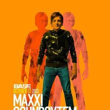 BASE: Maxxi Soundsystem
