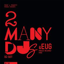 Mighty's 10 Year Anniversary with 2manydjs (DJ Set)