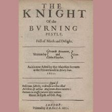The Knight of the Burning Pestle - An Elizabethan Romp