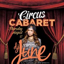 Next Level Thursdays presents Circus Cabaret feat. DJ June