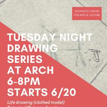 Tuesday Night Drawing Series 6-8pm