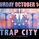 TRAP CITY: Super Sexy Trapped Out Halloween PreParty