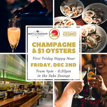 Champagne and $1 Oysters at Ozumo SF!
