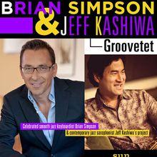 BRIAN SIMPSON & JEFF KASHIWA GROOVETET