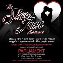The Slow Jam Experience.