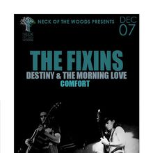 THE FIXINS, Destiny & the Morning Love, Comfort