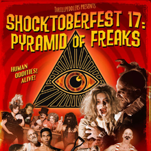Shocktoberfest 17: Pyramid of Freaks
