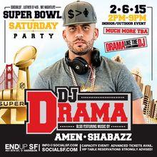 Super Bowl Party at The Endup w/ DJ DRAMA