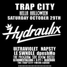 Trap City Hella Hyphy Halloween w. Hydraulix