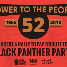 Power to the People - 52 years of the Black Panther Party