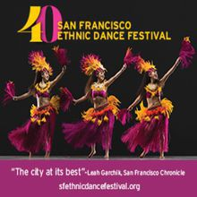 The 40th Anniversary San Francisco Ethnic Dance Festival