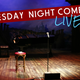 Tuesday Night Live Comedy featuring Don Friesen, Steve Mazan, Chazz Hawkins & more!