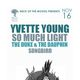 YVETTE YOUNG So Much Light, The Duke & The Dauphin, songbird