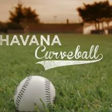 Havana Curveball World Premiere