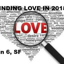 Finding Love in 2018 - Bay Area Singles Convention