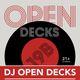 Open Decks – A DJ Meet Up