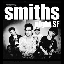 Smiths Night SF!! @ SHOWDOWN Friday March 14th