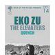 EKO ZU, The Elevaters, Quench