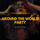 Around The World Party