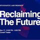Reclaiming The Future: A Long Conversation