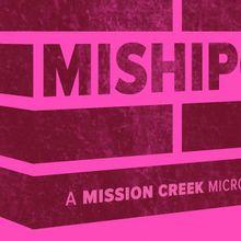 MishiPot: a Mission Creek Microhood