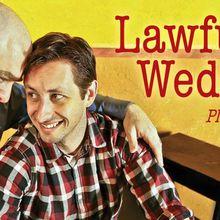 Lawfully Wedded