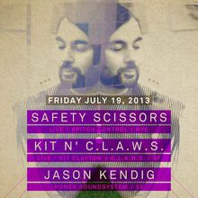 Safety Scissors live, Kit N' C.L.A.W.S., Jason Kendig
