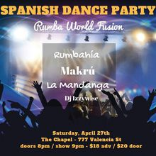 Spanish Dance Party (part IV) featuring: La Mandanga, Makrú, Rumbahía