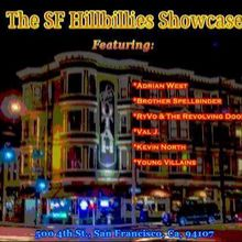 Adrian West, Kevin M North, Young Villains, Val J San Francisco, RyVo and Revolving Door, Brother Spellbinder