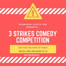 April 3 Strikes Comedy Competition 2019