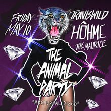 "The Animal Party ""Nocturnal Disco"""